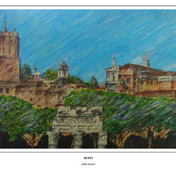 RUINS, Drawing of ruins in Italy, pastels on paper, Original Handmade Art Print, for old architecture fans, Paper size  A3