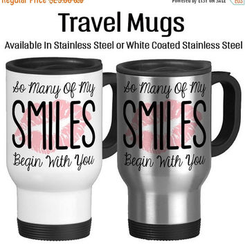 Travel Mug, So Many Of My Smiles Begin With You I Love You Lipstick Kiss Romantic Gift Valentine Gift, Stainless Steel 14 oz Coffee Cup