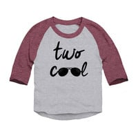 Two Cool Two Year Birthday Toddler 3/4 Sleeve Raglan
