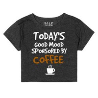 Good Mood Sponsored By Coffee-Female Heather Onyx T-Shirt