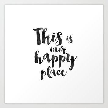 OUR HAPPY PLACE, This Is My Happy Place,Living Room Decor,Home Decor,Home Gifts,Home Sign,Bedroom De Art Print by Printable Aleks
