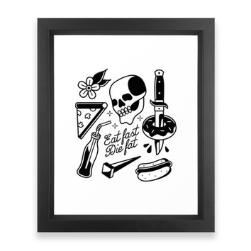 Society6 Eat Fast Die Fat! Framed Print
