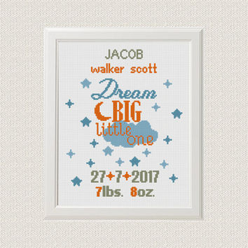 baby cross stitch pattern Birth announcement Dream big little one baby sampler new baby boy birthday Nursery decor wall art
