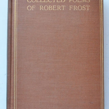 Collected Poems of Robert Frost by Robert Frost