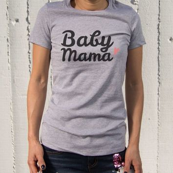 Baby Mama Tshirts Cute Graphic Shirt for New Mom Mother's Day Gift Idea