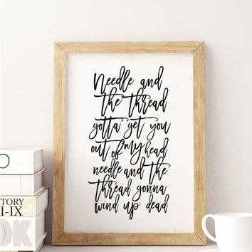 PRINTABLE Art,SHAWN MEDES Quote,Song Lyrics,Needle And The Thread,Girls Room Decor,Hand Lettering,Office Decor,Home Decor,Typography Print