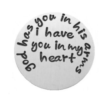 """God has you in his arms, I have you in my heart"" Silver Floating Plate"