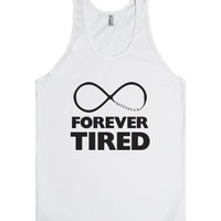 Forever Tired (Tank)-Unisex White Tank