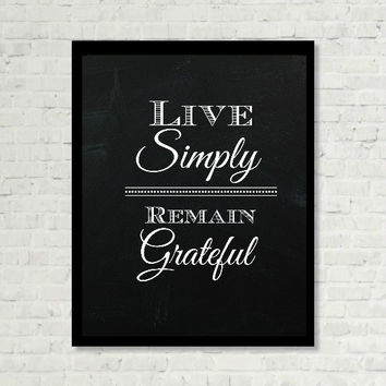 Live Simply, Remain Grateful Saying