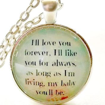 I'll Love You Forever | Quote Necklace | Glass Pendant