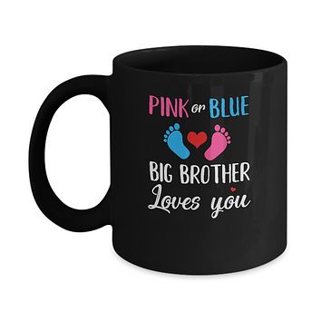 Pink Or Blue Big Brother Loves You Funny Gender Reveal Party Gift Mug