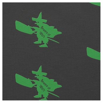 Beware of Green Witch Fabric