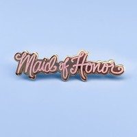Maid of Honor Pin