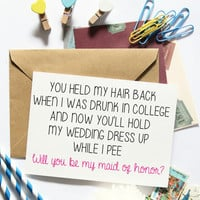 Funny Maid Of Honor Card, Will You Be My, Bridesmaid Asking, MOH, Bridal Party, Wedding