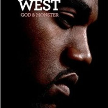 Kanye West: God and Monster Paperback – August 18, 2015