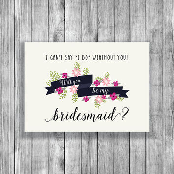 Printable Will You Be My Bridesmaid Card in Cream - Bridesmaid Gift - Instant Download - BR046