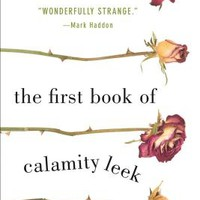 The First Book of Calamity Leek (Paperback) | Copperfield's Books Inc.