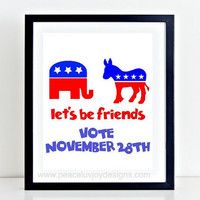 Funny Election Printable, VOTE NOVEMBER 28TH, Presidential Quote Election Debate 2016, Trump Clinton Funny Quotes, Funny Typography Sign