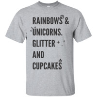 Rainbows & Unicorns. Glitter And Cupcakes. T-Shirt