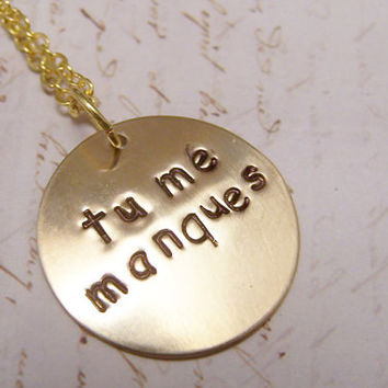 Tu Me Manques. French Necklace. You are Missing from Me. I Miss You. Brass Version