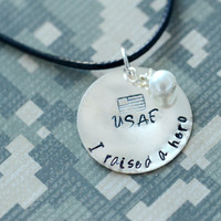 I Raised A Hero - Custom Metal Stamped Pendant Necklace - Military / Armed Forces / Police / EMT