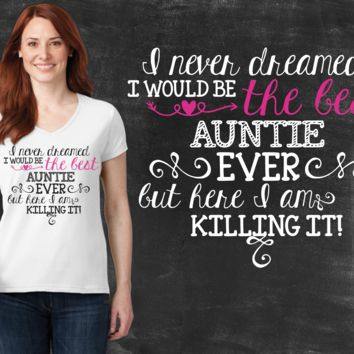 Best Auntie Ever Graphic T-shirt