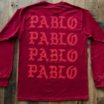Pablo Pablo Pablo / Paris Pop Up Red Long Sleeve Tee Shirt / The Life of Pablo Yeezy T
