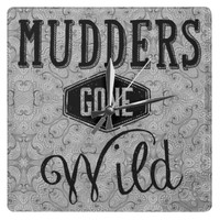 Mudders Gone Wild on Silver Background
