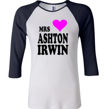 mrs ashton irwin 3/4 Sleeve Baseball Ladies Jersey