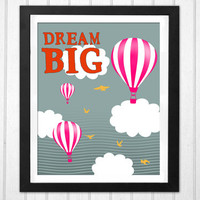 Nursery Hot Air Balloon Dream Big quote birds and clouds PRINTABLE poster INSTANT DOWNLOAD
