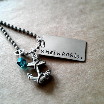 """Hand Stamped """"Unsinkable"""" Necklace"""