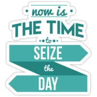 Seize the Day by worldsyererster