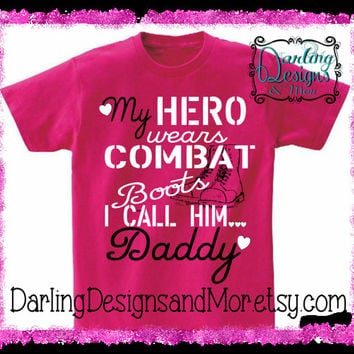 My Hero wears combat boots I call him Daddy Youth T Shirt