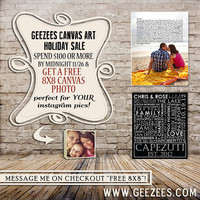 Geezees HOLIDAY SALE Get a Free 8X8 Canvas when you spend $100 or more!!
