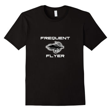 Frequent Flyer T-shirt Fly Fishing Gift Idea Tee