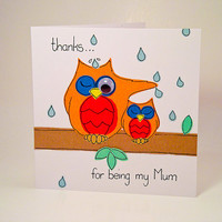 "Greeting Card -Mother's Day Card - Handmade Two Owls ""thanks for being my Mom"" Birthday Card - Mother's Day Card"