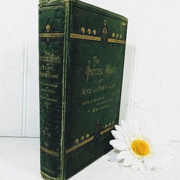 The Poetical Works Of Alice And Phoebe Cary ©1876 First Edition Filled with Ephemera Clippings Poems Articles & Pages from 1800s Newspapers