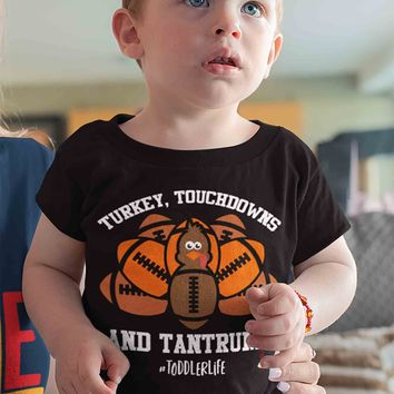 Funny Toddler Thanksgiving T Shirt Turkey Touchdowns And Tantrums Tee #Toddlerlife Shirts Football Shirt Thanksgiving Tee