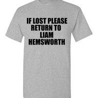 If Lost Please Return To Liam Hemsworth