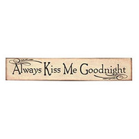 Always Kiss Me Goodnight - Canvas Sign - 24-in