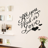 Vinyl Wall Decal Sticker All You Need is Love #OS_AA1499
