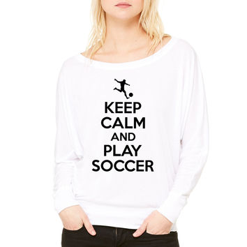 Keep calm and play soccer WOMEN'S FLOWY LONG SLEEVE OFF SHOULDER TEE