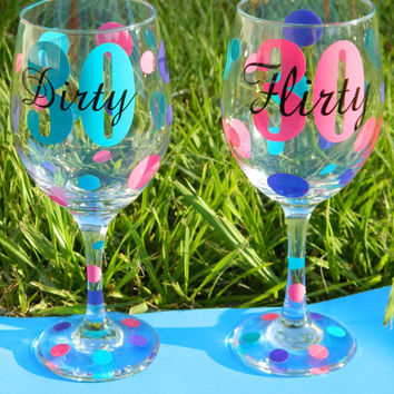30th Birthday Wine Lover Gift - Large 20oz Stemmed Funny Wine Glass - Flirty Thirty - Dirty 30 - Personalized Wine glass - Birthday Gift