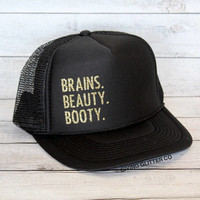 Brains. Beauty. Booty. // Trucker Hat - Gym Hat - Workout Hat
