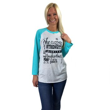 Proverbs 31:25 on Tahiti Blue Raglan