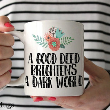 Coffee Mugs with Sayings, Coffee Mugs with Quotes, Unique Coffee Mugs, Floral Mugs, Pretty Cute Mugs, Coffee Mugs for Her, Tea Mugs (Q1211)