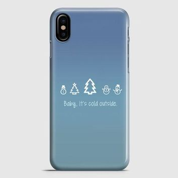 Baby Its Cold Outside iPhone X Case
