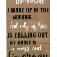 Funny Crazy Quote About Kids Decor