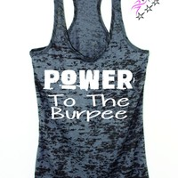 Power To The Burpee Bodybuilding Womens Tank Top