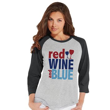 Women's 4th of July Shirt - Red Wine & Blue Shirt - Fourth of July T-shirt - Patriotic Grey Baseball Tee - Funny Drinking 4th of July - Wine